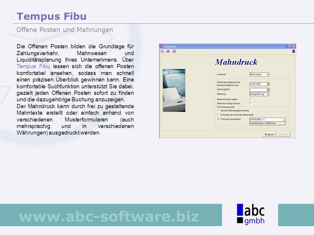 www.abc-software.biz Die Offenen Posten bilden die Grundlage für Zahlungsverkehr, Mahnwesen und Liquiditätsplanung Ihres Unternehmens. Über Tempus Fib