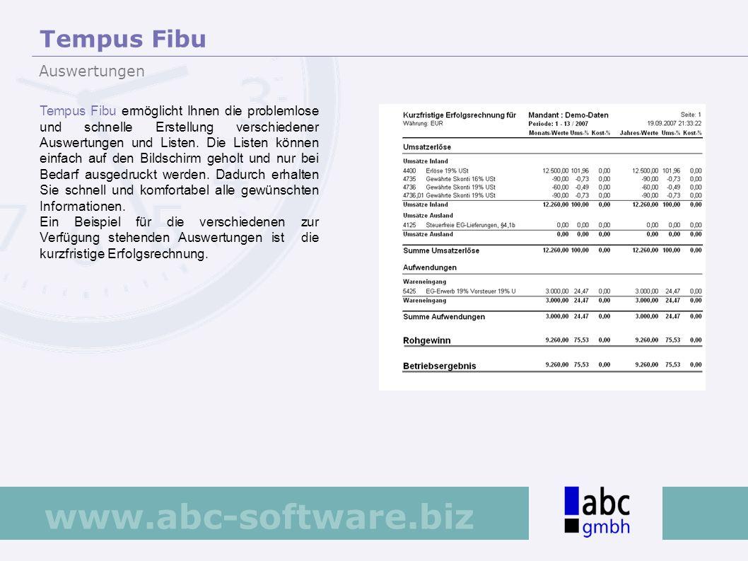 www.abc-software.biz Tempus Fibu ermöglicht Ihnen die problemlose und schnelle Erstellung verschiedener Auswertungen und Listen. Die Listen können ein