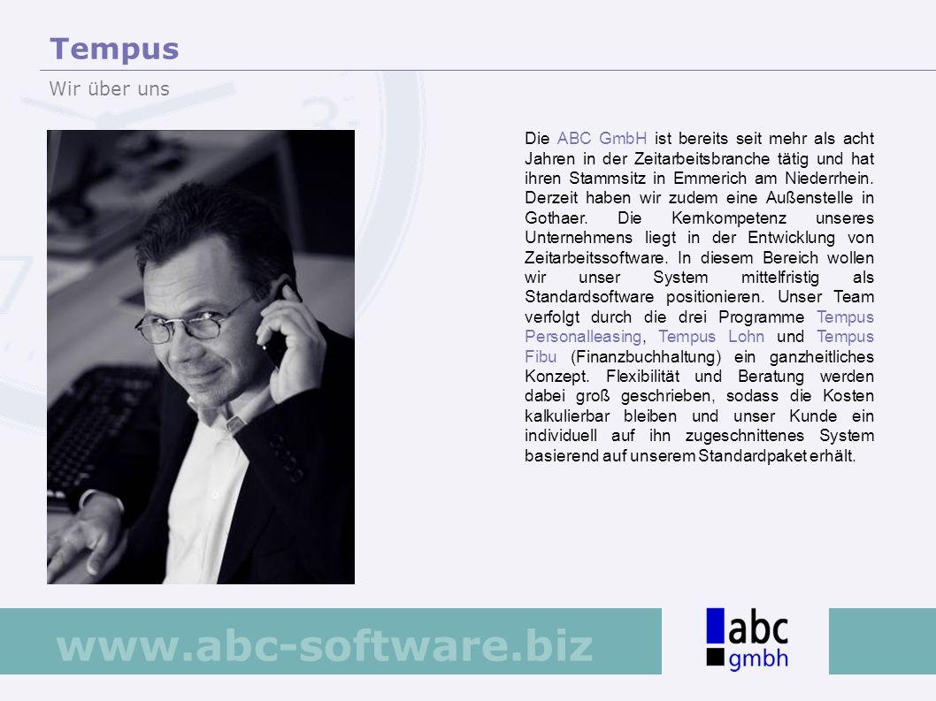 www.abc-software.biz Die ABC GmbH ist bereits seit mehr als acht Jahren in der Zeitarbeitsbranche tätig und hat ihren Stammsitz in Emmerich am Niederr
