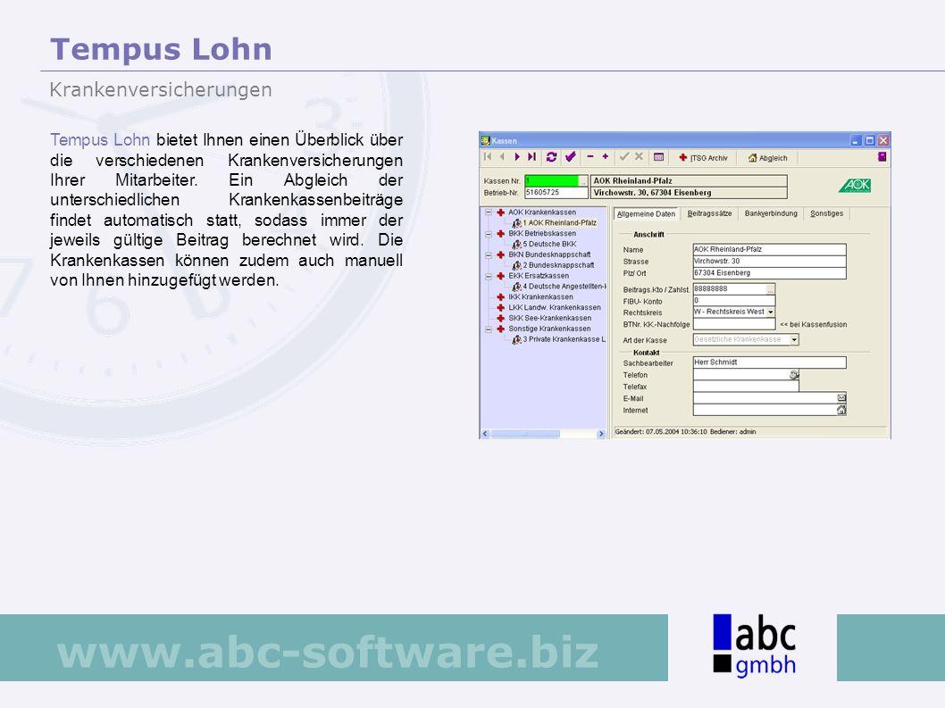 www.abc-software.biz Tempus Lohn bietet Ihnen einen Überblick über die verschiedenen Krankenversicherungen Ihrer Mitarbeiter. Ein Abgleich der untersc