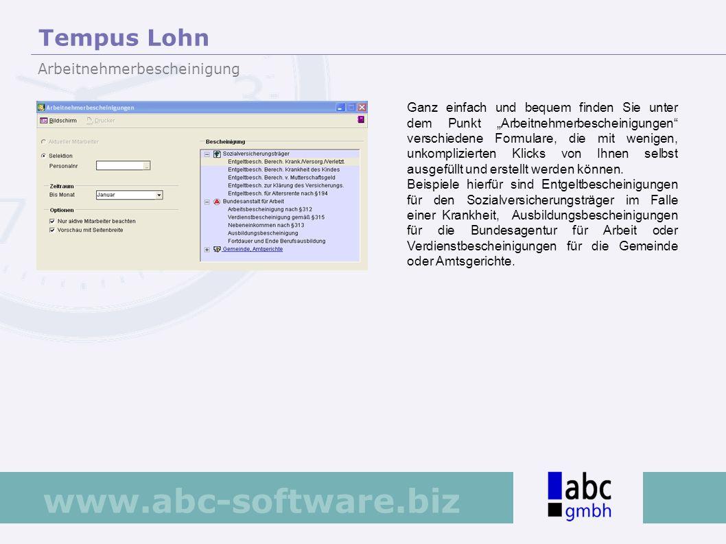 www.abc-software.biz Ganz einfach und bequem finden Sie unter dem Punkt Arbeitnehmerbescheinigungen verschiedene Formulare, die mit wenigen, unkompliz