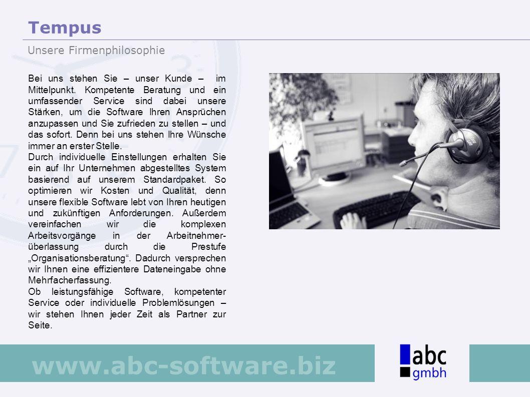 www.abc-software.biz Das Arbeitszeitkonto der Mitarbeiter wird in Tempus verwaltet und die erfassten Brutto- Lohndaten werden an eine entsprechende Lohnschnittstelle (z.B.