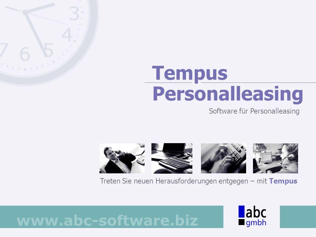 www.abc-software.biz Im Stammdatenmodul von Tempus Personalleasing werden die Bewerber und Mitarbeiter erfasst und verwaltet.