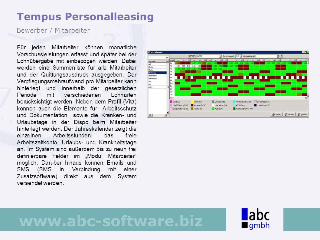 www.abc-software.biz Für jeden Mitarbeiter können monatliche Vorschussleistungen erfasst und später bei der Lohnübergabe mit einbezogen werden. Dabei
