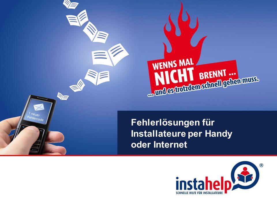 Fehlerlösungen für Installateure per Handy oder Internet