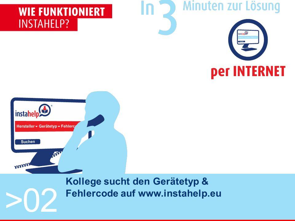 >02 Kollege sucht den Gerätetyp & Fehlercode auf www.instahelp.eu