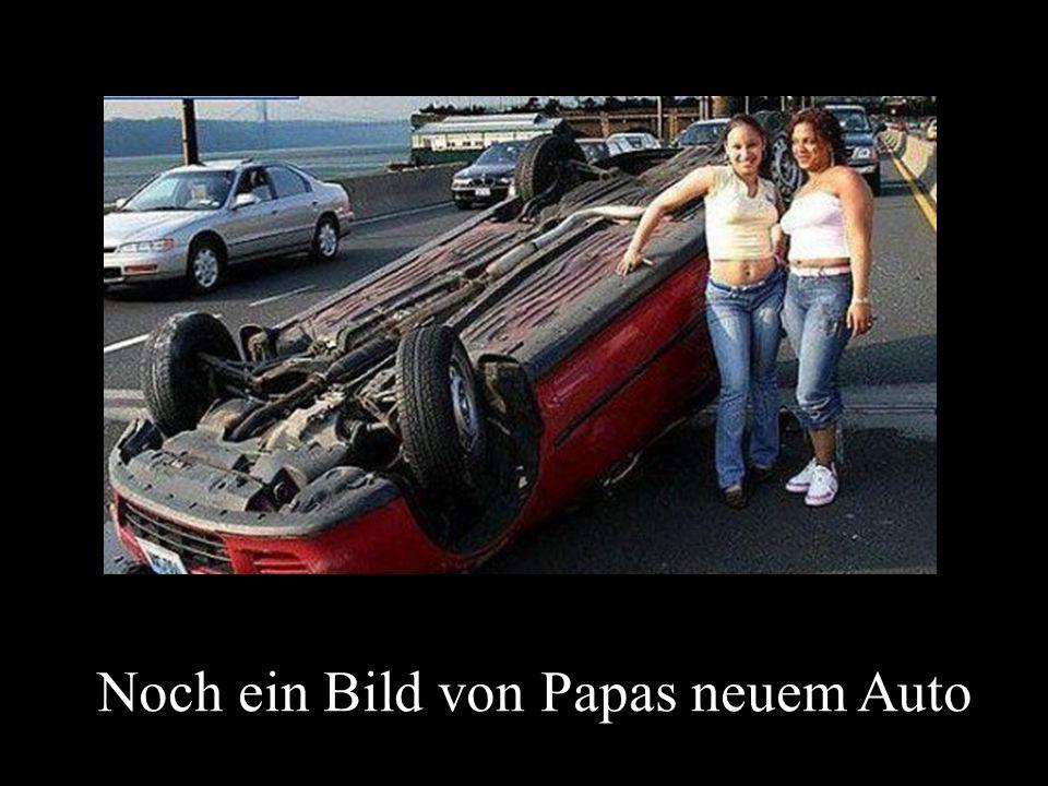 Noch ein Bild von Papas neuem Auto