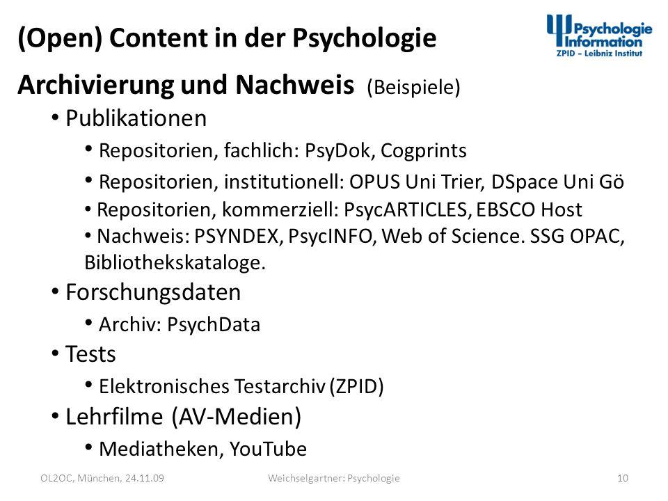 OL2OC, München, 24.11.0910Weichselgartner: Psychologie (Open) Content in der Psychologie Archivierung und Nachweis (Beispiele) Publikationen Repositor