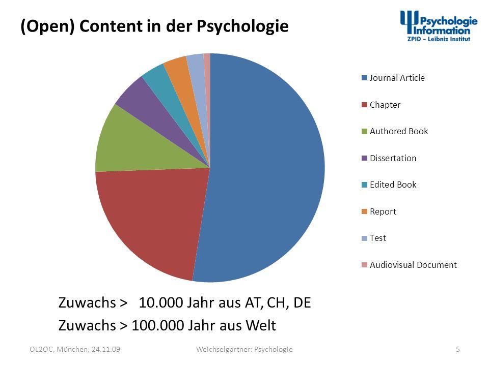 OL2OC, München, 24.11.095Weichselgartner: Psychologie (Open) Content in der Psychologie Zuwachs > 100.000 Jahr aus Welt Zuwachs > 10.000 Jahr aus AT,
