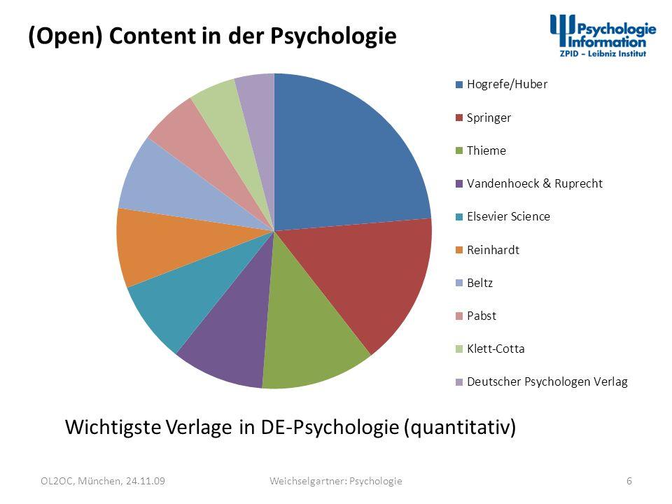 OL2OC, München, 24.11.097Weichselgartner: Psychologie (Open) Content in der Psychologie Publikationsmedium Print Elektronisch Hybrid Openness Open Access nativ (gold) pre-, post-print, nach Karenzzeit (grün)