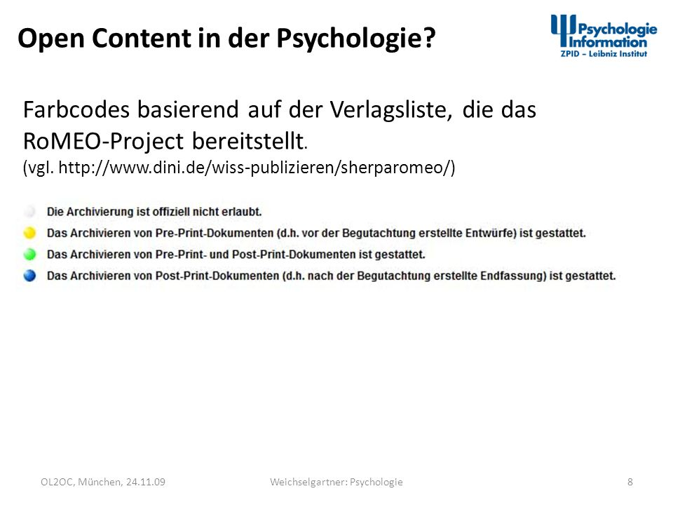 OL2OC, München, 24.11.0919Weichselgartner: Psychologie Open Linking in der Psychologie Berechtigungen für Content ermitteln OCLC OpenURL Resolver Registry Redirect OpenURLs to registered resolvers based on the requesters IP address.