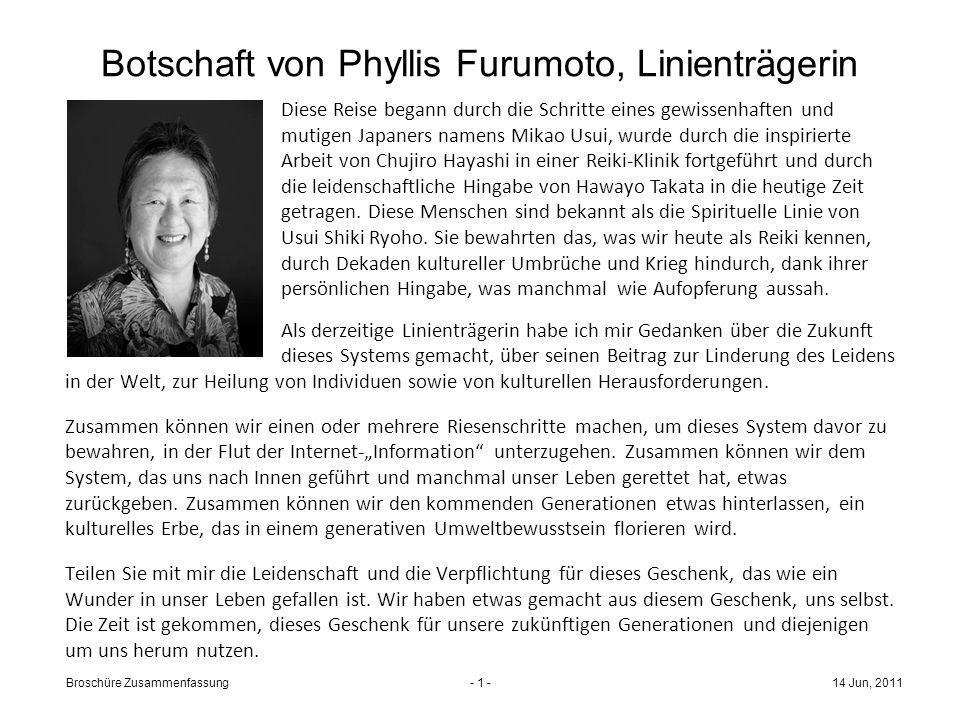 14 Jun, 2011Broschüre Zusammenfassung- 1 - Botschaft von Phyllis Furumoto, Linienträgerin in der Welt, zur Heilung von Individuen sowie von kulturellen Herausforderungen.