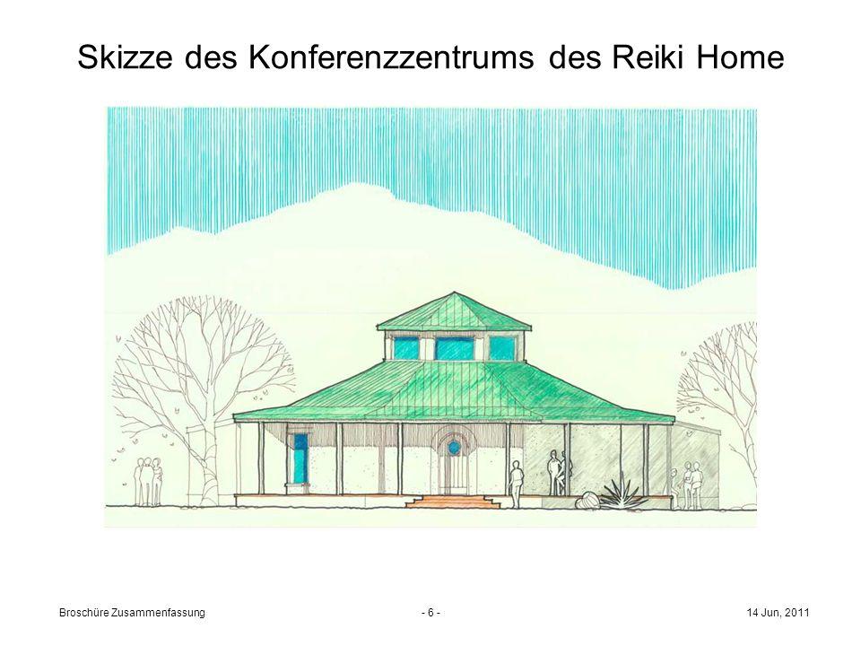 - 5 - Fotos des Grundstücks, das auf das Reiki Home wartet 14 Jun, 2011Broschüre Zusammenfassung
