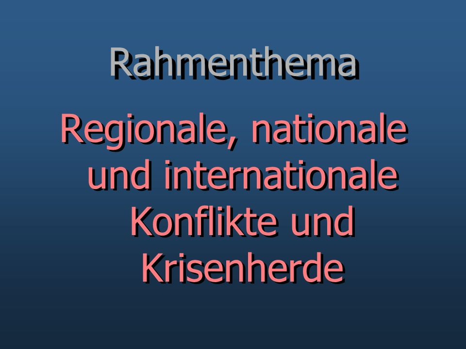 Informationen RahmenthemaInhalteMethodenLernerfolgRahmenthemaInhalteMethodenLernerfolg