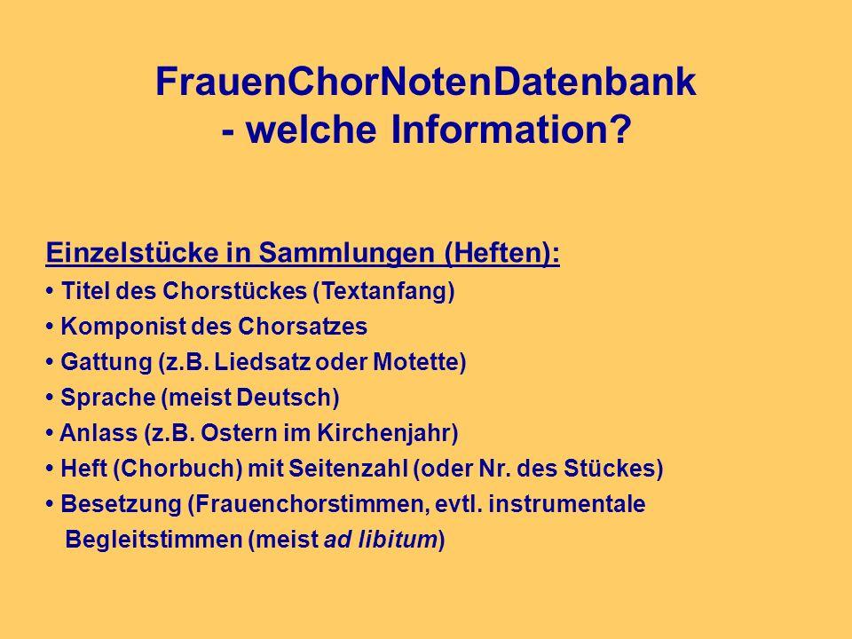 FrauenChorNotenDatenbank - welche Information.