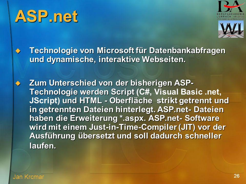 26 Technologie von Microsoft für Datenbankabfragen und dynamische, interaktive Webseiten.