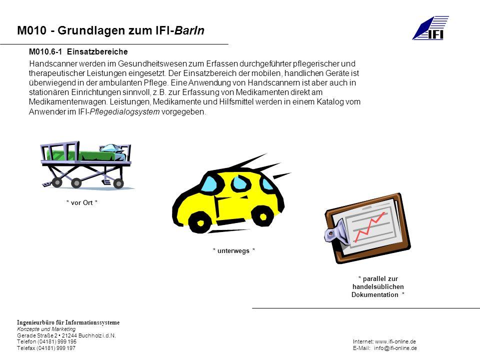 M010 - Grundlagen zum IFI-BarIn Ingenieurbüro für Informationssysteme Konzepte und Marketing Gerade Straße 2 21244 Buchholz i.d.N. Telefon (04181) 999
