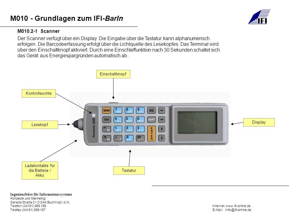 M010 - Grundlagen zum IFI-BarIn Ingenieurbüro für Informationssysteme Konzepte und Marketing Gerade Straße 2 21244 Buchholz i.d.N.
