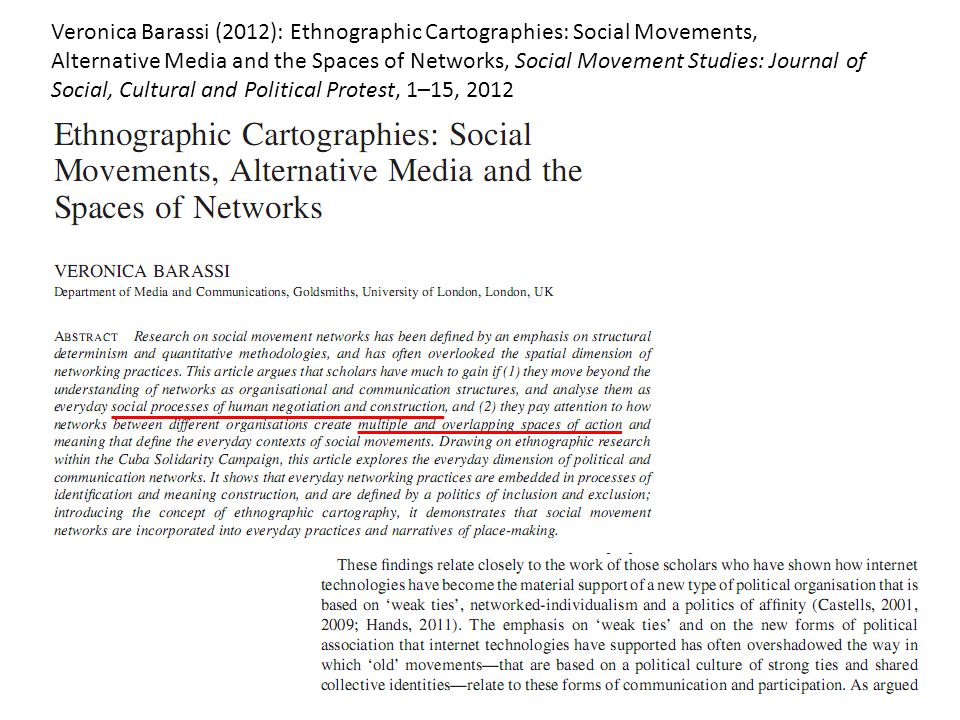 Veronica Barassi (2012): Ethnographic Cartographies: Social Movements, Alternative Media and the Spaces of Networks, Social Movement Studies: Journal of Social, Cultural and Political Protest, 1–15, 2012
