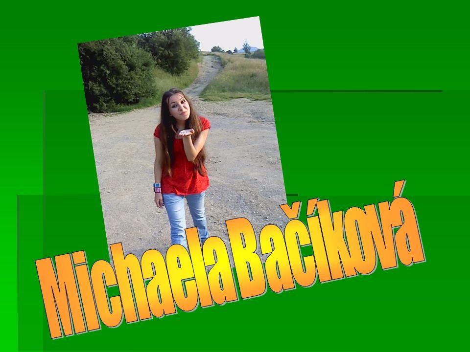 Ich bin Michaela Ba č íková.Ich bin Michaela Ba č íková.