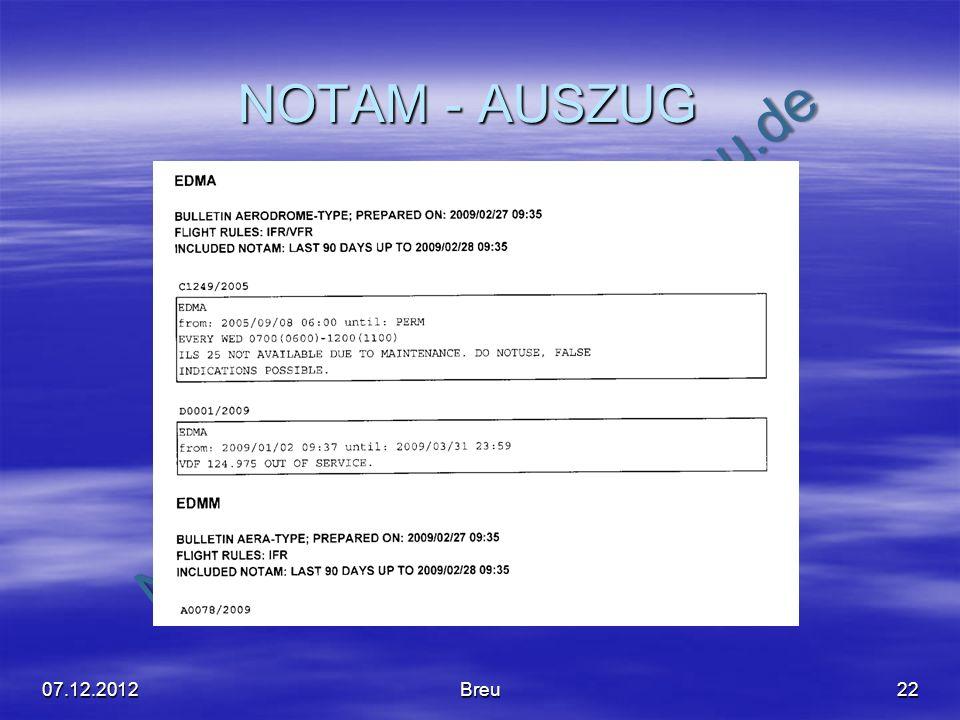 NO COPY – www.fliegerbreu.de NOTAM - AUSZUG 2207.12.2012Breu