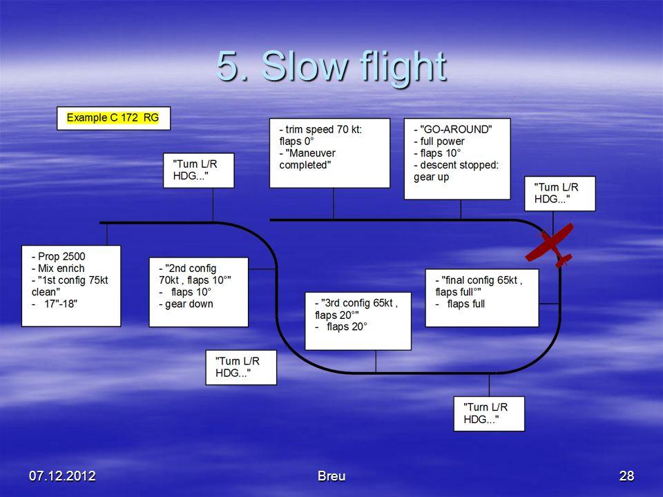 5. Slow flight 07.12.2012Breu28