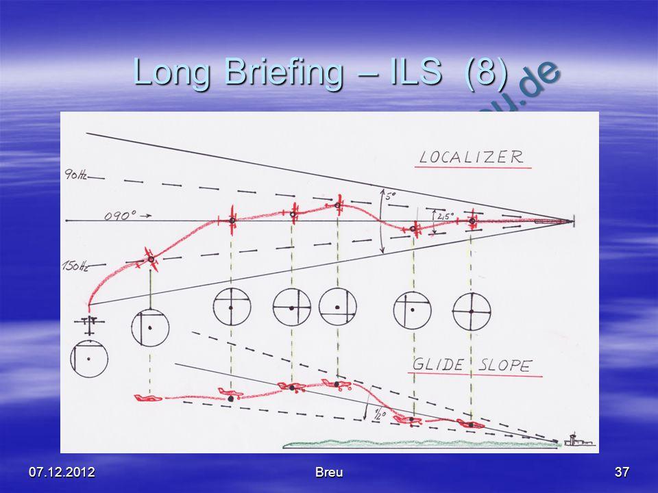 NO COPY – www.fliegerbreu.de Long Briefing – ILS (8) 3707.12.2012Breu