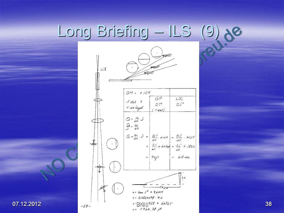 NO COPY – www.fliegerbreu.de Long Briefing – ILS (9) 3807.12.2012Breu