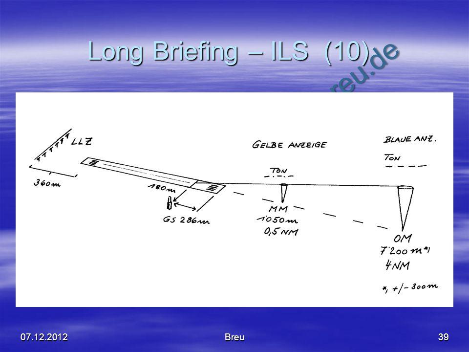 NO COPY – www.fliegerbreu.de Long Briefing – ILS (10) 3907.12.2012Breu