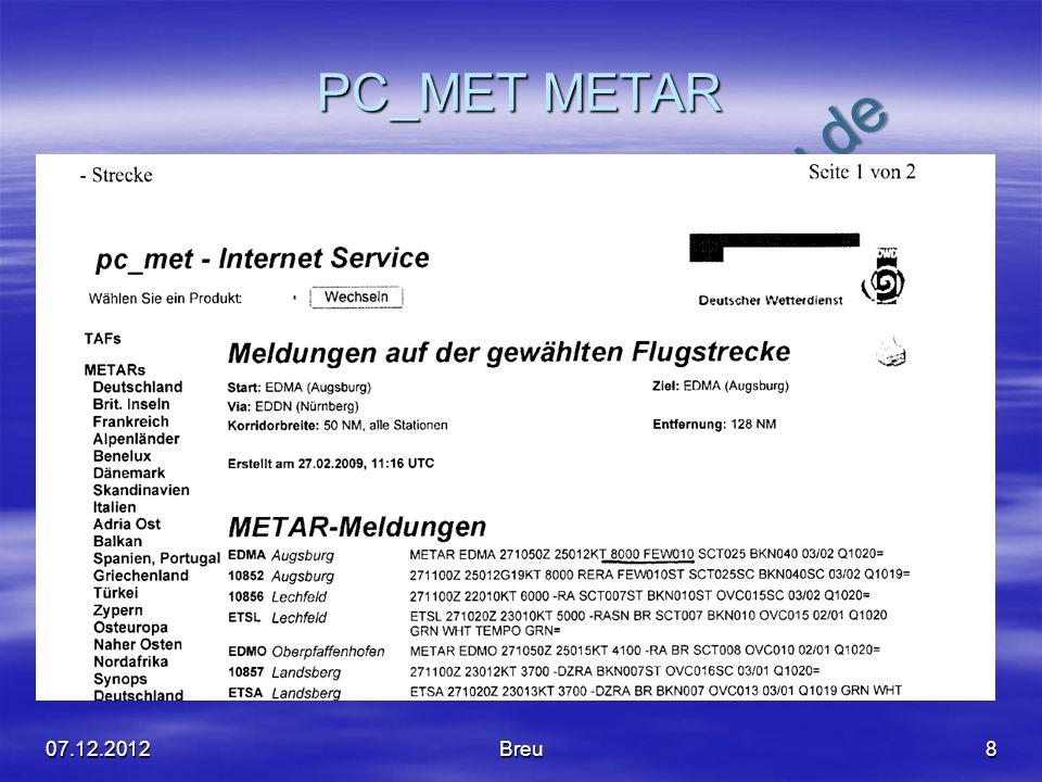 NO COPY – www.fliegerbreu.de PC_MET METAR 807.12.2012Breu