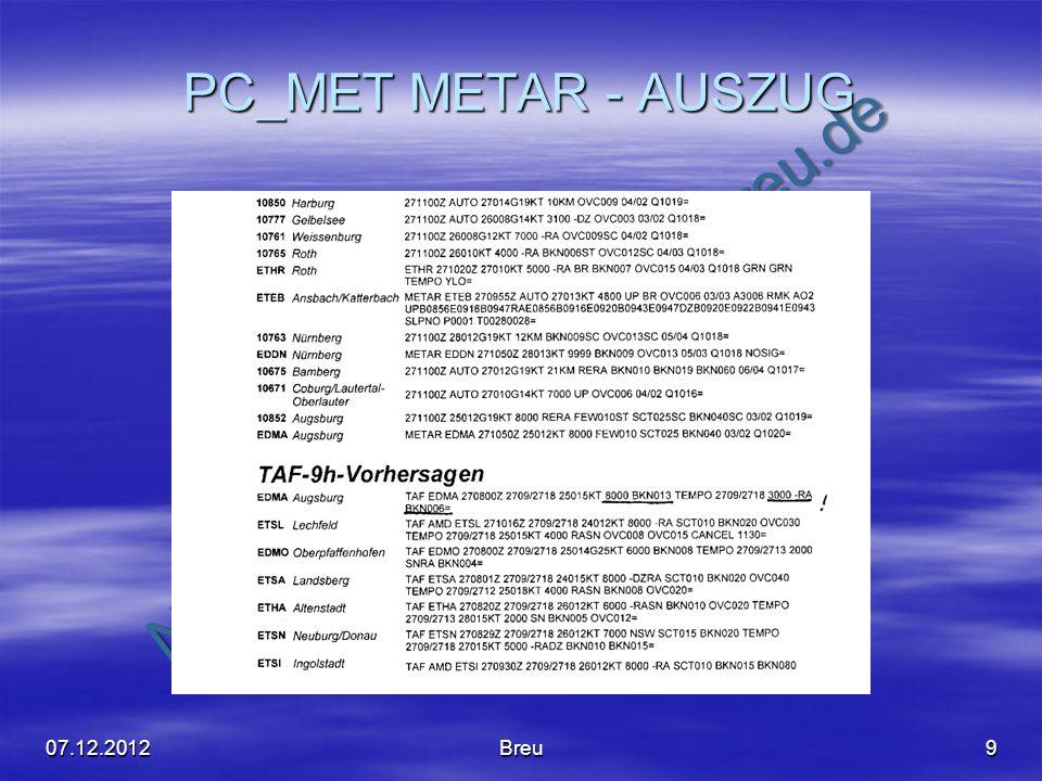 NO COPY – www.fliegerbreu.de PC_MET METAR - AUSZUG 907.12.2012Breu