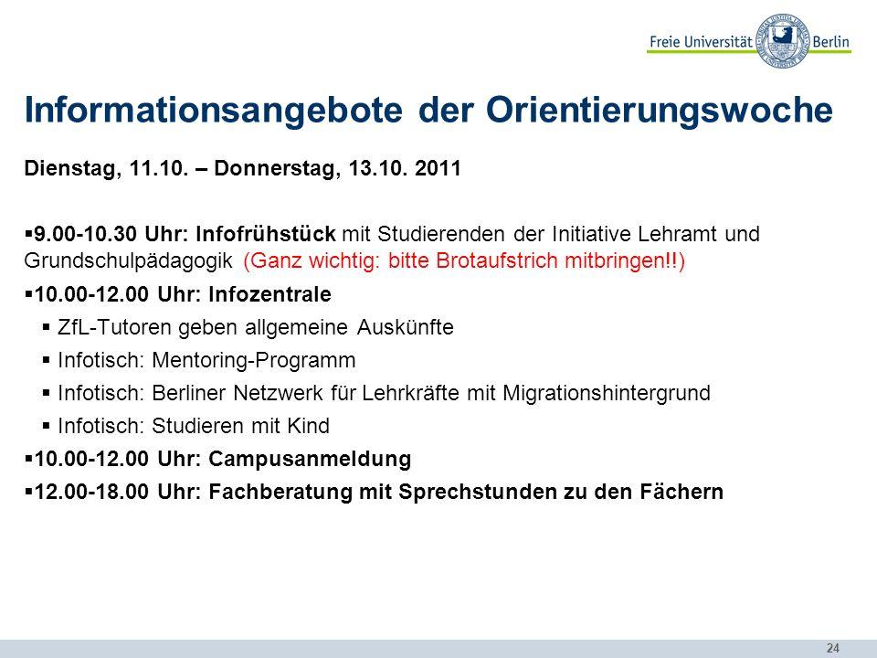 24 Informationsangebote der Orientierungswoche Dienstag, 11.10.