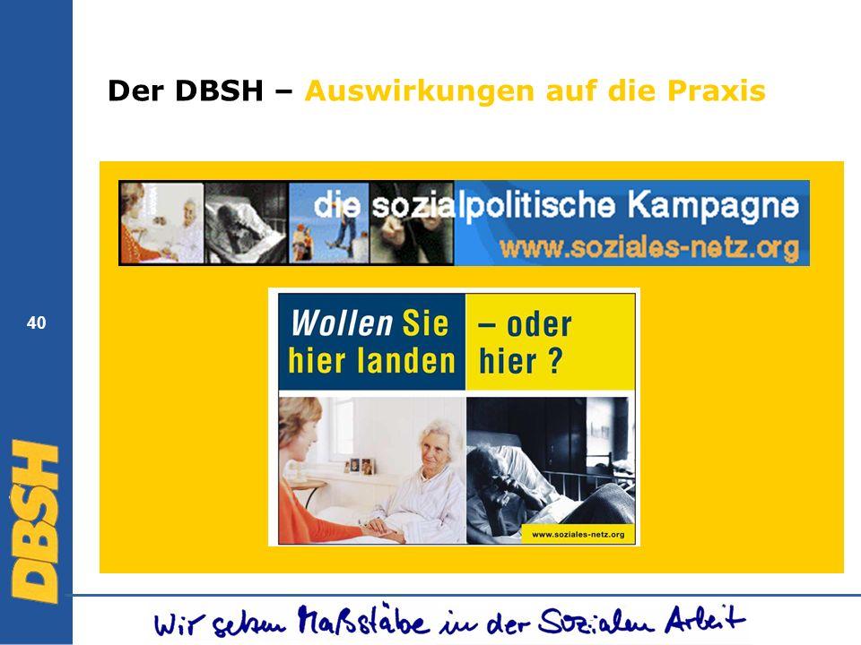 40 Der DBSH – Auswirkungen auf die Praxis