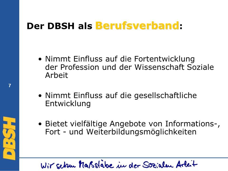 28 Der DBSH - Berufsethische Prinzipien Soziale Arbeit versteht sich als Menschenrechts-Profession.