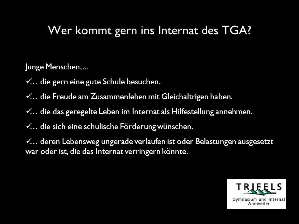Wer kommt gern ins Internat des TGA. Junge Menschen,...