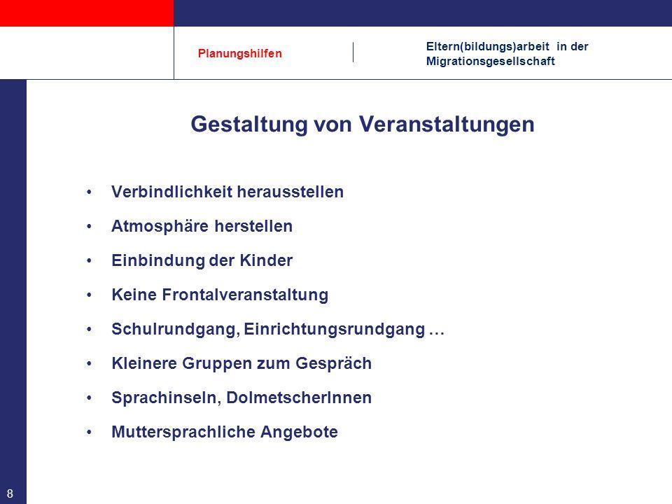 Eltern(bildungs)arbeit in der Migrationsgesellschaft Planungshilfen 9 Hausbesuche.