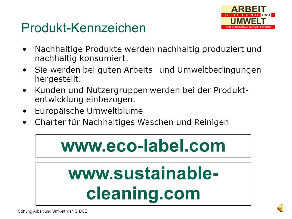 Stiftung Arbeit und Umwelt der IG BCE Product Carbon Footprint - Pilotprojekte Product Carbon Footprint als Kohlendioxid-Fußabdruck eines Produktes bestimmen lassen.
