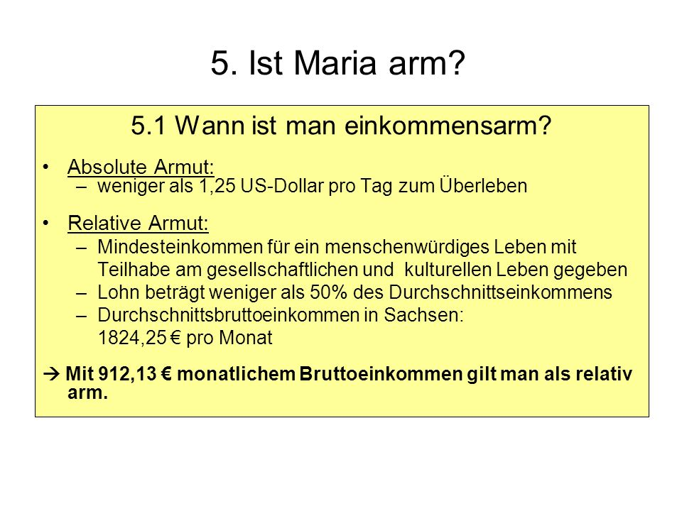 5.Ist Maria arm.