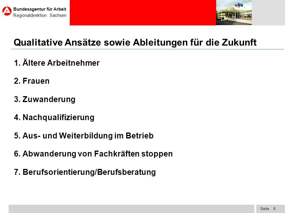 Seite Bundesagentur für Arbeit Regionaldirektion Sachsen 7 Resümee 1.