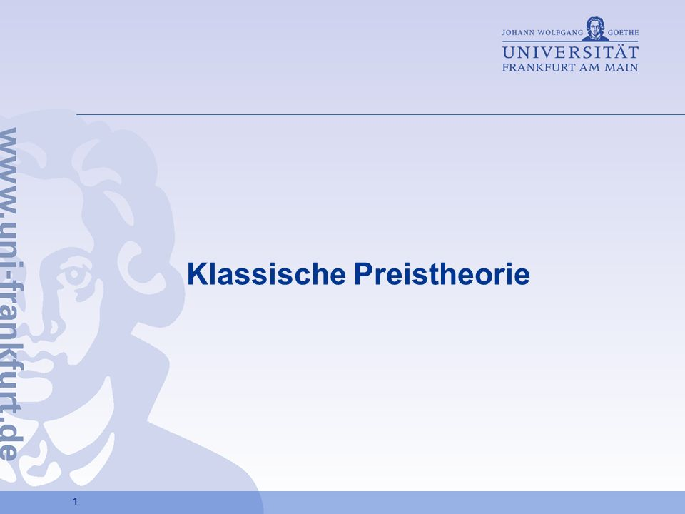 1 Klassische Preistheorie
