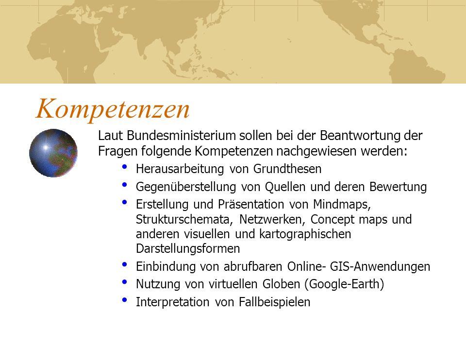 Kompetenzen Laut Bundesministerium sollen bei der Beantwortung der Fragen folgende Kompetenzen nachgewiesen werden: Herausarbeitung von Grundthesen Ge