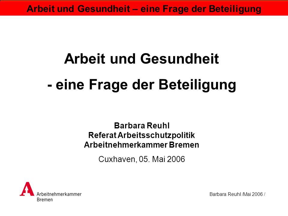 Barbara Reuhl /Mai 2006 / Arbeit und Gesundheit – eine Frage der Beteiligung arbeiten krank melden gesund, arbeitsfähig gesundheitlich beeinträchtigt, arbeitsfähig/ arbeitsunfähig krank, arbeits- unfähig Quelle: Stuppardt, o.J.