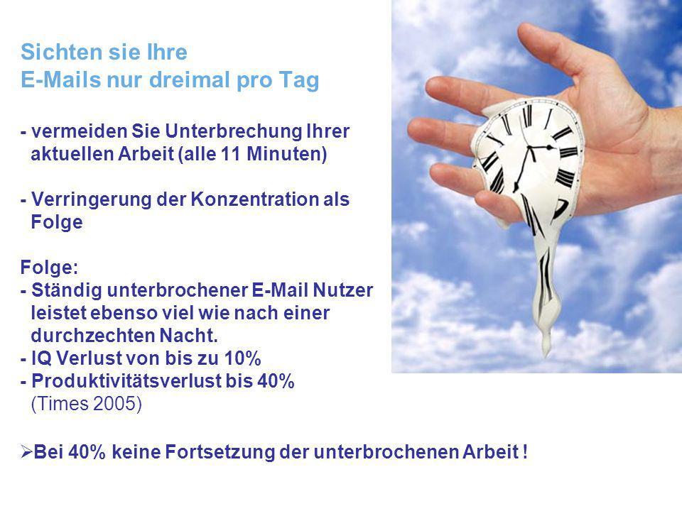 Donau Universität Krems Business Excellence Sichten sie Ihre E-Mails nur dreimal pro Tag - vermeiden Sie Unterbrechung Ihrer aktuellen Arbeit (alle 11