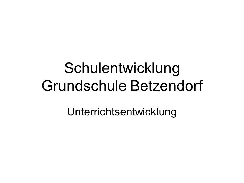 Schulentwicklung Grundschule Betzendorf Unterrichtsentwicklung