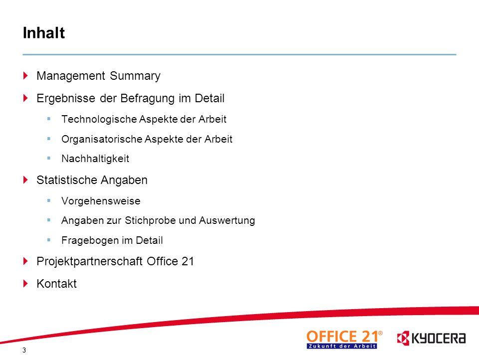 3 Inhalt Management Summary Ergebnisse der Befragung im Detail Technologische Aspekte der Arbeit Organisatorische Aspekte der Arbeit Nachhaltigkeit St