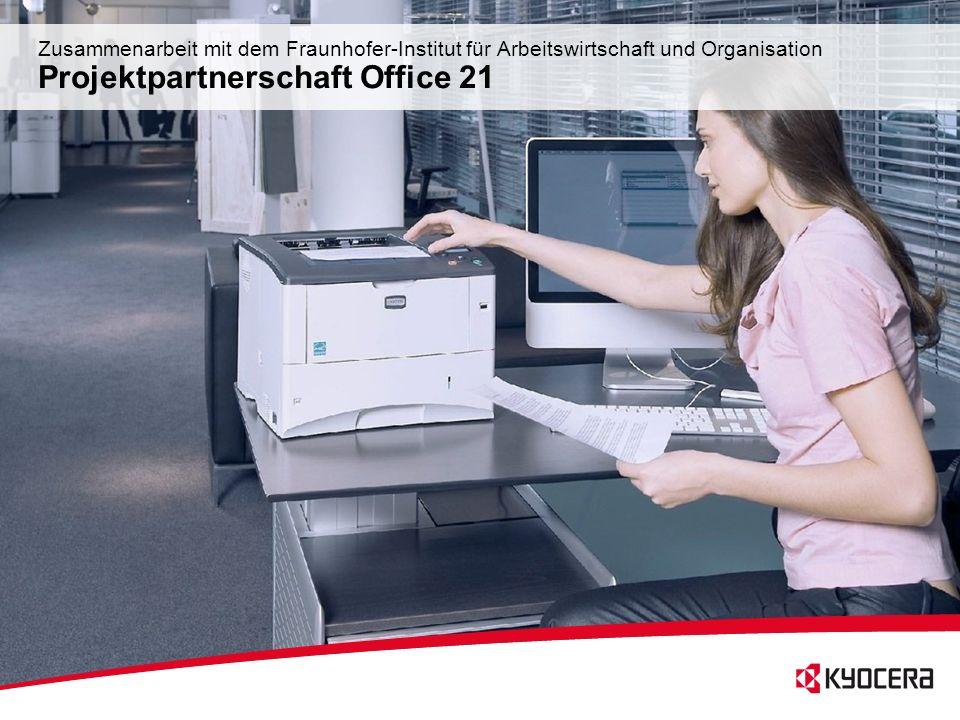 54 Zusammenarbeit mit dem Fraunhofer-Institut für Arbeitswirtschaft und Organisation Projektpartnerschaft Office 21
