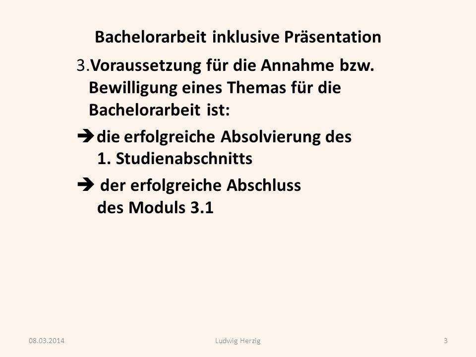 Bachelorarbeit inklusive Präsentation 4.Disposition (mind.
