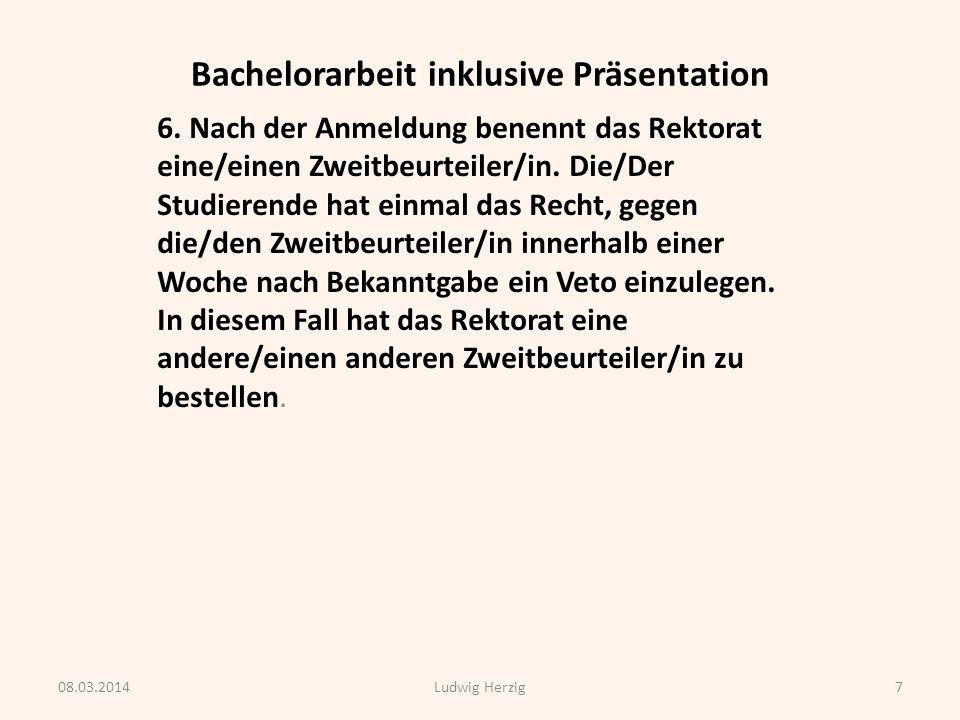 Bachelorarbeit inklusive Präsentation 7.