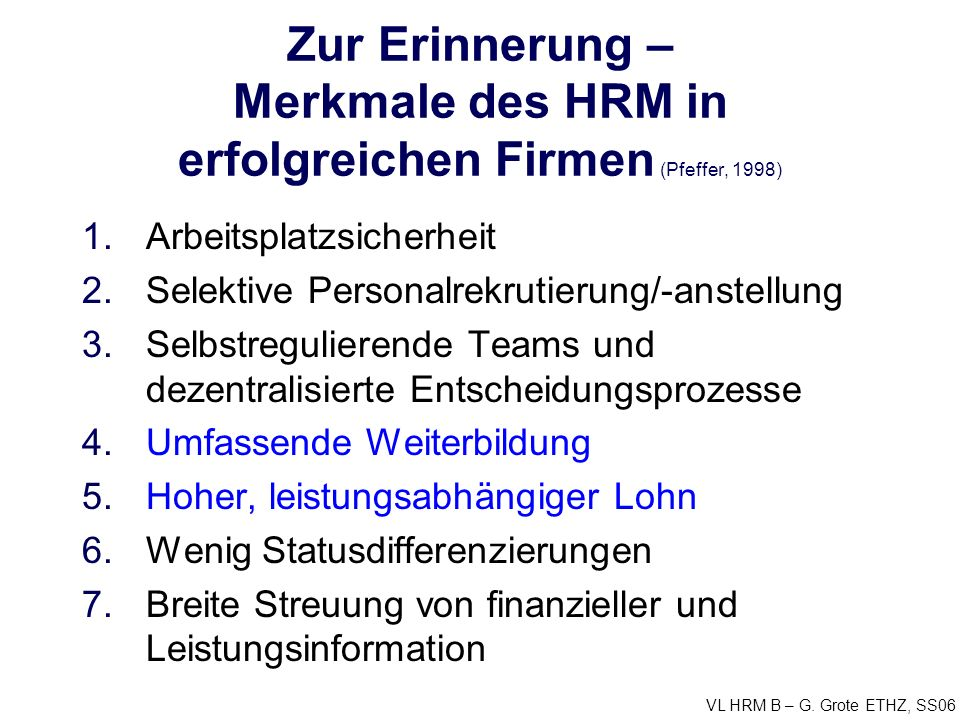 VL HRM B – G.Grote ETHZ, SS06 Lohn ist...