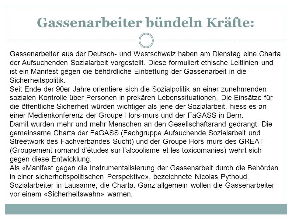Gassenarbeiter bündeln Kräfte: Gassenarbeiter aus der Deutsch- und Westschweiz haben am Dienstag eine Charta der Aufsuchenden Sozialarbeit vorgestellt